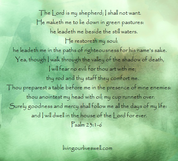Praising God for all his promises found in Psalm 23