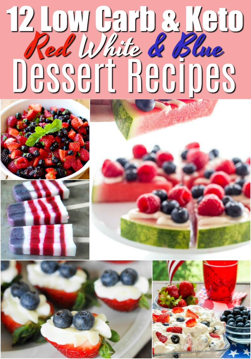 12 Low-Carb and Keto Red, White, and Blue Dessert Recipes - Eating low carb doesn't mean you have to pass on the sweets. These Low-Carb and Keto Red, White, and Blue Dessert Recipes prove that! #keto #Lowcarb #glutenfree #desserts #sweets #treats #4thofjuly #redwhiteandblue #redwhite&blue #summer #recipes