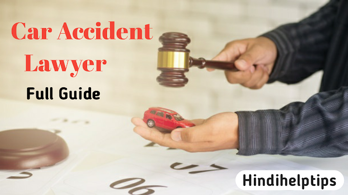 Car accident lawyer full information