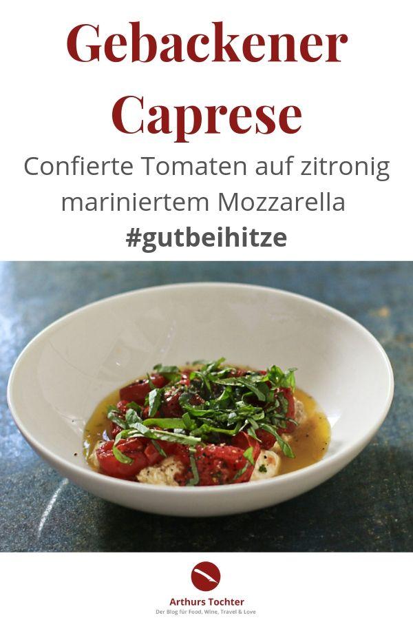 Gebackener Caprese – confierte Tomaten auf mariniertem Mozzarella #gutbeihitze #caprese #salat #tomaten #italienisch #im_Glas #rezepte #bruschetta #pasta #dip #pizza #marinieren #confieren #sommer #party #buffet #foodblog #foodstyling #foodphotography #arthurstochter