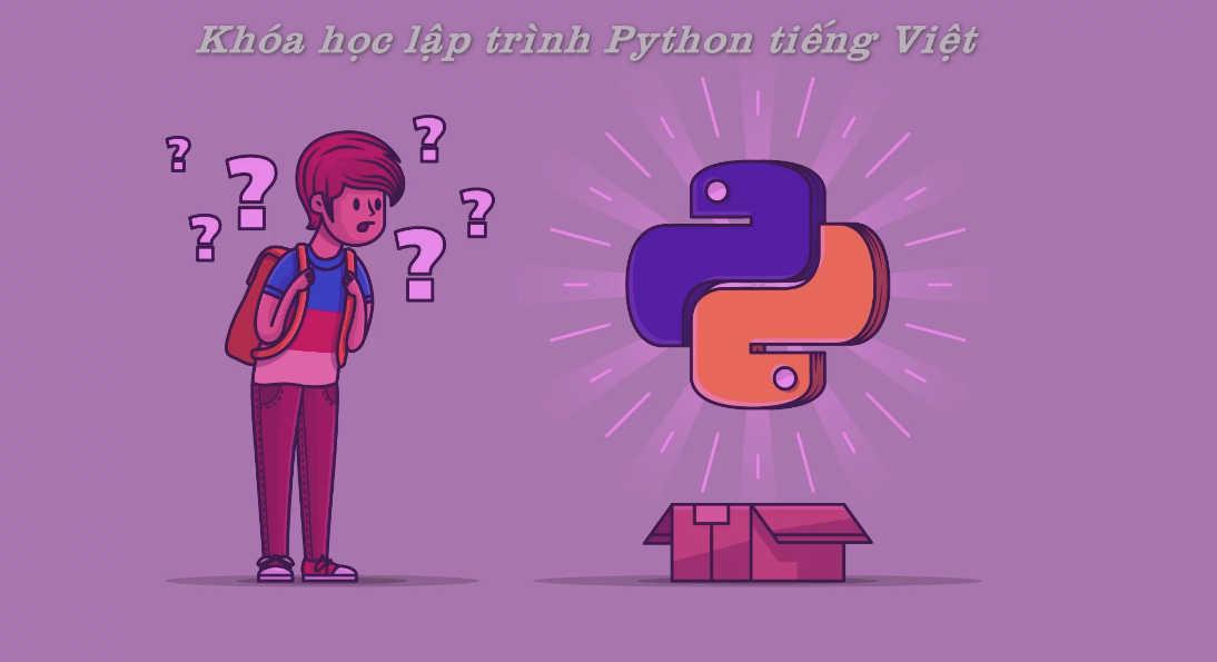 Video hướng dẫn học lập trình Python tiếng Việt.