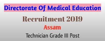 DME Recruitment 2019 Assam (Diphu) Technician Grade III Vacancies DME Assam Online Apply