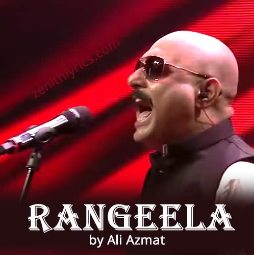 Rangeela Lyrics by Ali Azmat