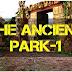 MirchiGames - Ancient park-1