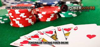 Pengenalan Tentang Poker Online
