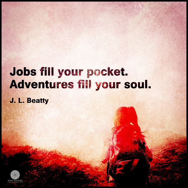 jobs fill your pockets adventures fill your soul. quotes