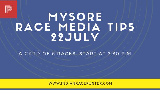 Mysore Race Media Tips 22 July