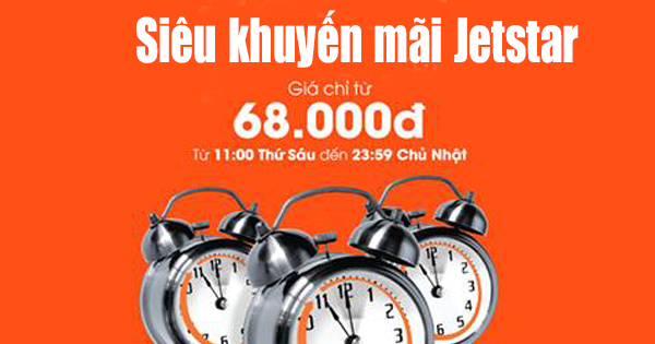 Đặt vé khuyến mãi Jetstar ngày 03/03/2017