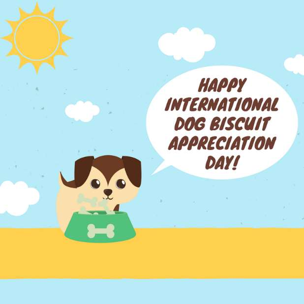 International Dog Biscuit Appreciation Day Wishes Pics