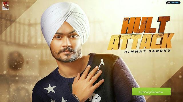 Hult Attack Lyrics | Himmat Sandhu and Sudesh Kumari