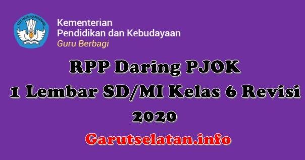 RPP Daring PJOK 1 Lembar SD/MI Kelas 6 Revisi 2020