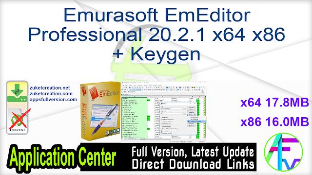 Emurasoft EmEditor Professional 20.2.1 x64 x86 + Keygen