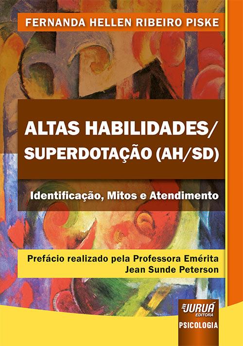 LIVRO: Altas Habilidades/Superdotação (AH/SD:    Identificação, Mitos e Atendimento.