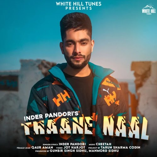 Thaane Naal by Inder Pandori - MP3 Song Download