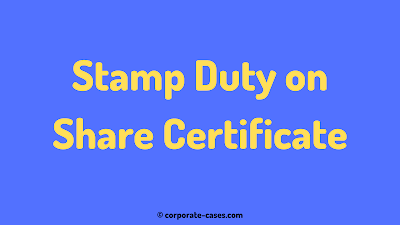 stamp duty on share certificate under indian stamp act