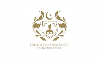 www.bccg.edu.pk Jobs 2021 - Bakhtawar Cadet College for Girls Shaheed Benazirabad Jobs 2021 in Pakistan