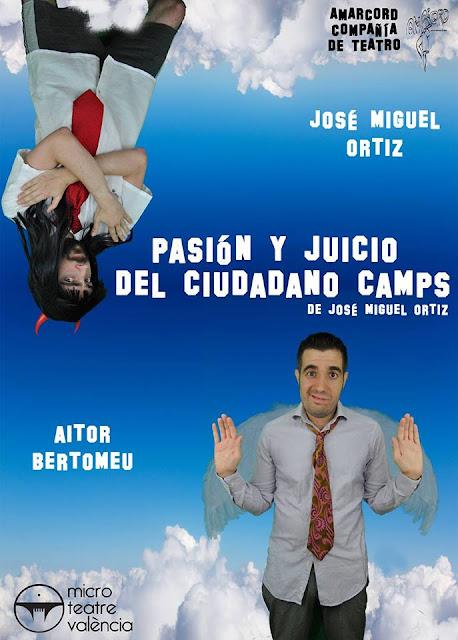 """Cartel de la obra """"Pasión y Juicio del Ciudadano Camps"""""""