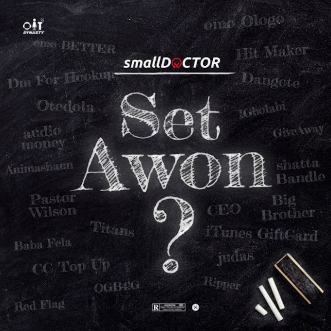 Set Awon? - Small Doctor