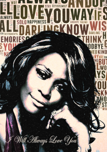 I Will Always Love You... Why Whitney Taught You That.
