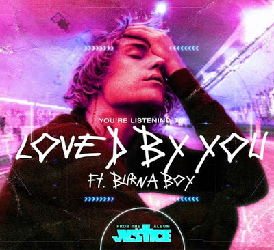 AUDIO | Justin Bieber Ft. Burna Boy – Loved By You | Mp3 DOWNLOAD