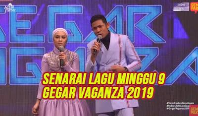 Senarai Lagu Gegar Vaganza 2019 Minggu 9 (GV6)