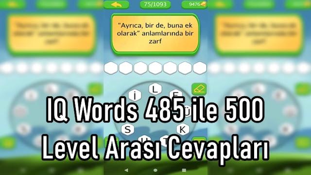IQ Words 485 ile 500 Level Arasi Cevaplari