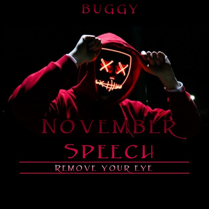Buggy - November Speech (remove your eye)