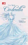 Download Novel I'm not Cinderella PDF Felis Linanda