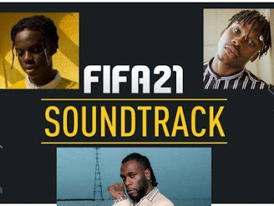 FIFA 2021: Burna Boy, Rema and Fire Boy set to feature in FIFA 2021