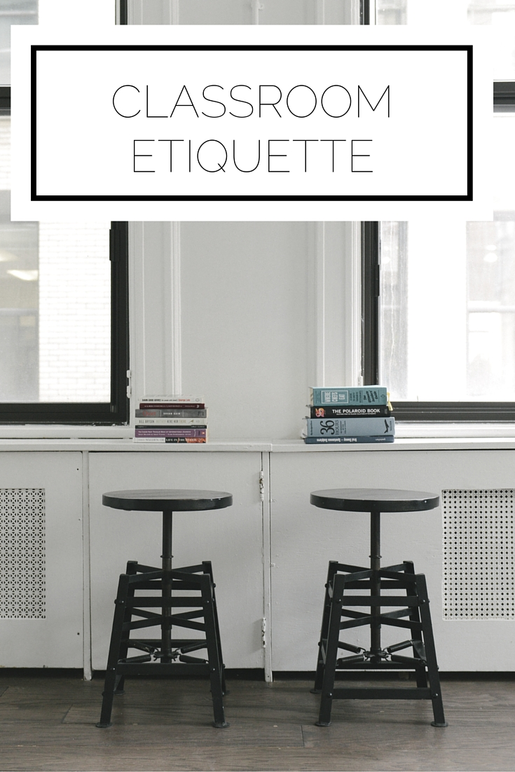 Click to read now, or pin and save for later! Being in a space for learning requires etiquette so all can benefit. Learn what you should and shouldn't do when in the classroom