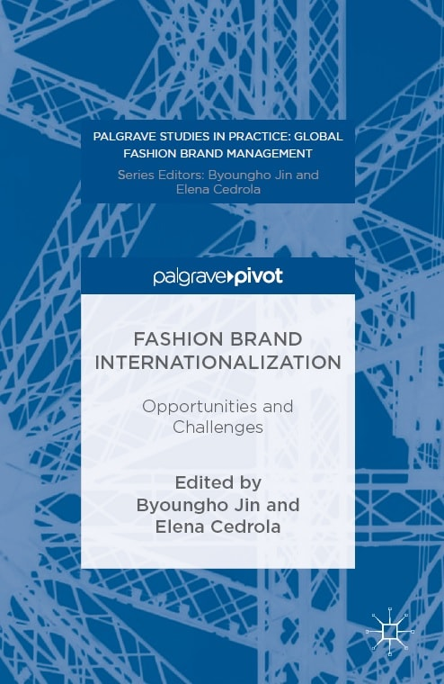 Fashion Brand Internationalization: Opportunities and Challenges Pdf