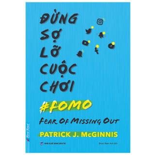Đừng Sợ Lỡ Cuộc Chơi (FOMO) ebook PDF EPUB AWZ3 PRC MOBI