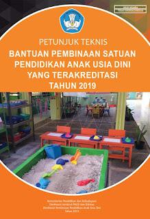 Download Perdirjen PAUD dan Dikmas Nomor 60 Tahun 2019 Tentang Petunjuk Teknis (Juknis) Bantuan Pembinaan Satuan PAUD yang Terakreditasi Tahun 2019