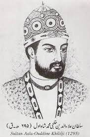 Alauddin Khilji was one of India's greatest kings and one of the world's greatest military general. Ala-ud-din (died 1316) was the second sultan of th