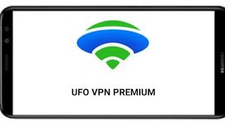تحميل تطبيق  ufo vpn pro basic vip mod premuim مدفوع جميع الدول مفتوحة مهكر و المكرك للاندرويد و الايفون  بأخر اصدار