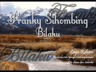 Chord Lagu Rohani : BILAKU - Franky Sihombing