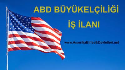Amerikan Büyükelçiliği İş İlanı