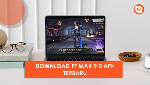 FF Max 9.0 Apk Download 2021