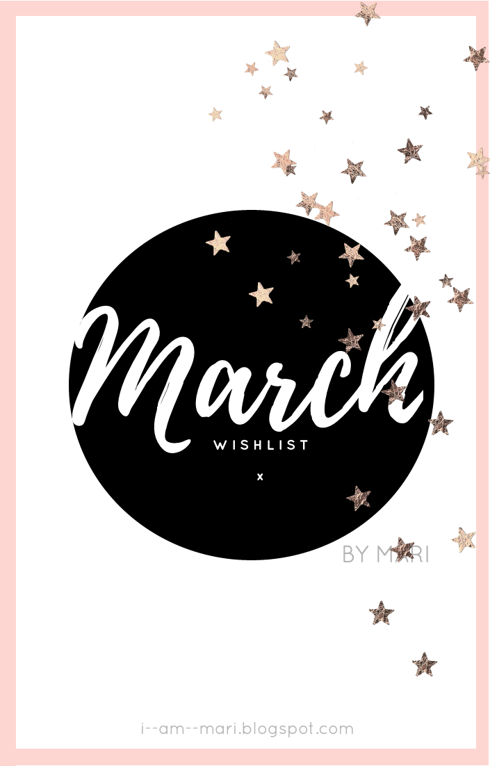 March Wish List