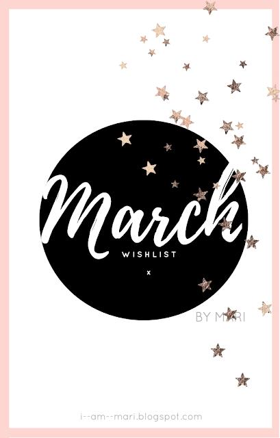 March Wish List