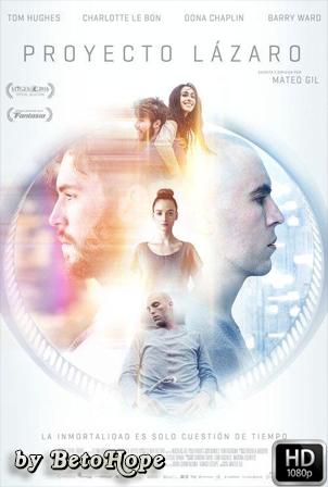 Proyecto Lazaro [1080p] [Latino-Ingles] [MEGA]