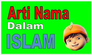 Arti Nama Menurut Islam
