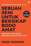 Download ebook Sebuah Seni Bersikap Bodoh Amat by. Mark Manson - Baca online pdf