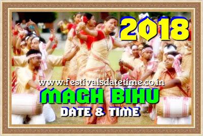 2018 Magh Bihu, Bhogali Bihu, Maghar Domahi Date & Time In India