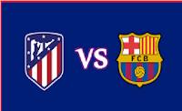 موعد مبارة برشلونه واتليتكو مدريد كأس السوبر الاسباني والقنوات الناقلة