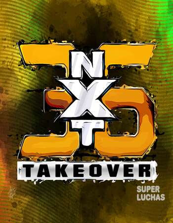 WWE NXT TakeOver 36 (22 August 2021) English 480p HDTV 600MB Download
