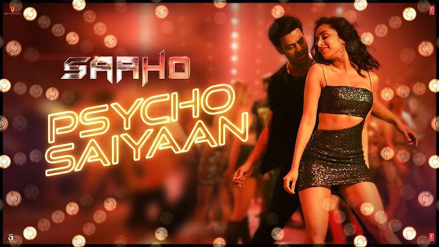 Psycho Saiyaan - Saaho Song
