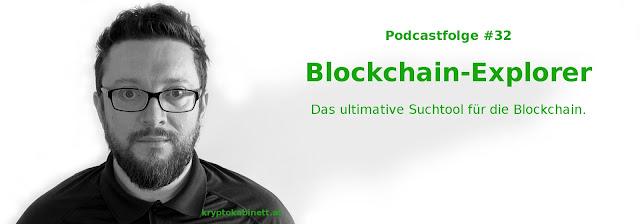 Folge 32 - Blockchain-Explorer