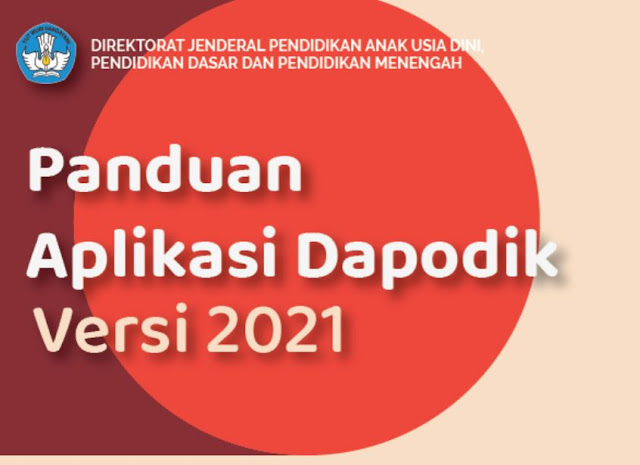 Download Buku Panduan Aplikasi Dapodik Versi 2021