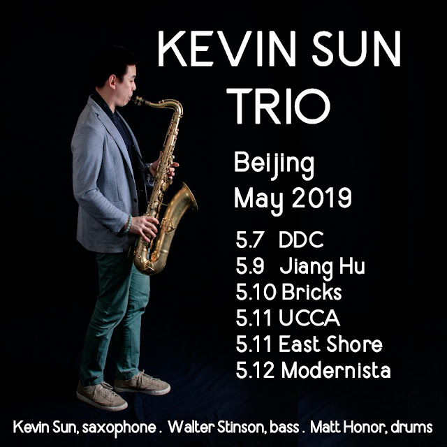 The Kevin Sun Trio, with Walter Stinson and Matt Honor, heads to Beijing in May 2019